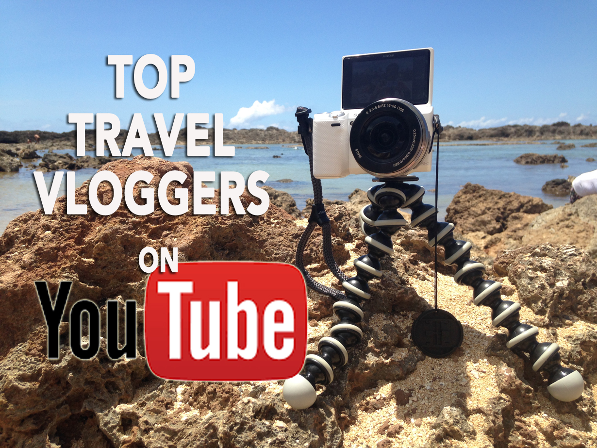 top travel vloggers on YouTube, top travel vloggers, top travel youtubers, top travel filmmakers,