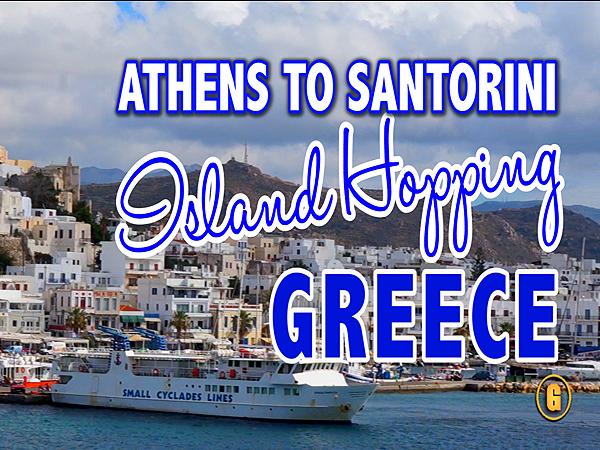 Greek Island Hopping Taking The Ferry From Athens To