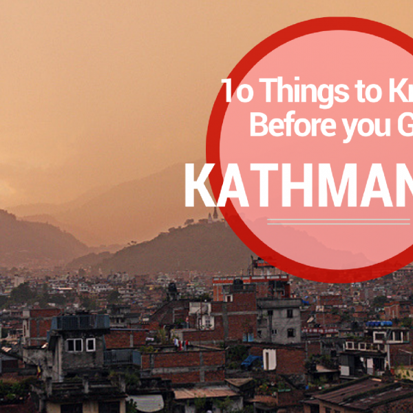 10 Things to know before you go to Kathmandu, Kathmandu travel guide
