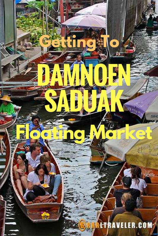 Getting To The Floating Market Of Damnoen Saduak Grrrltraveler