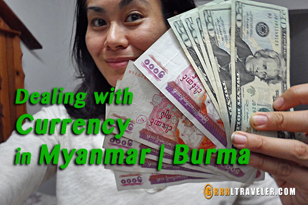 dealing with currency in myanmar, dealing with money in myanmar, burmese money kyat
