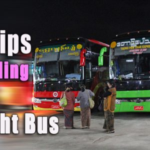 Tips on a Night Bus bus, buses in myanmar
