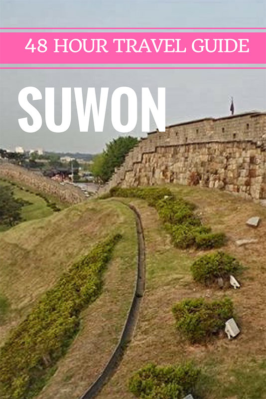 48 Hours Suwon travel guide
