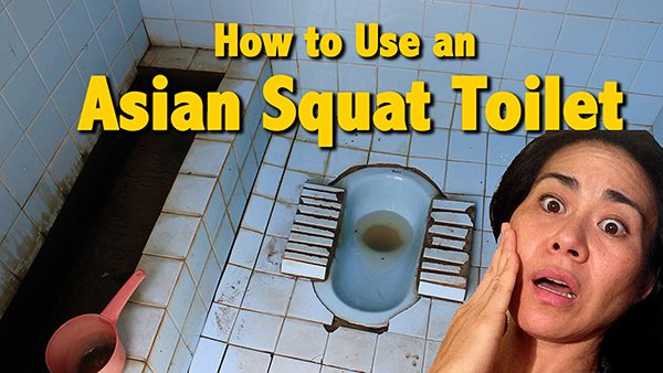 how to use a squat toilet, squatting vs sitting, toilets in the world, toilet types, toilet tips, travel tips for bathrooms, using the public bathroom