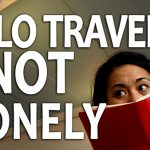 traveling alone is not lonely, is traveling alone lonely, is solo travel lonely, travel and loneliness, being solo and lonely