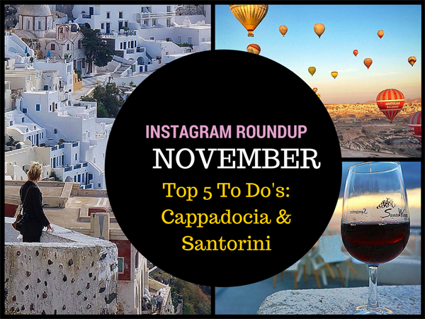 Top 5 Things to Do, things to do cappadocia, things to do santorini
