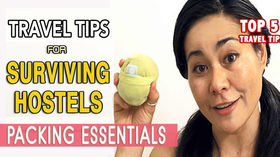staying at hostels, hostel tips, packing essentials for hostels, what to bring hostels