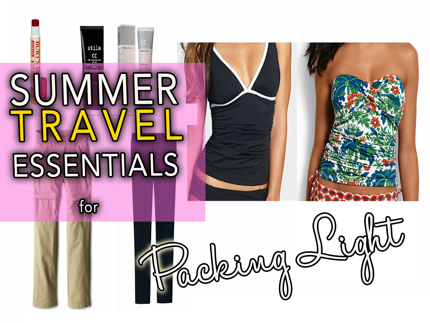 summer travel essentials, packing tips ofr summer travel, packing tips for summer