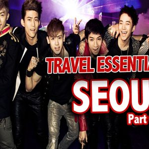 travel essentials for seoul, travel tips seoul, travel tips for korea, traveling to seoul, seoul city guide, seoul travel guide, tips for traveling to seoul, tips for travelers to seoul,