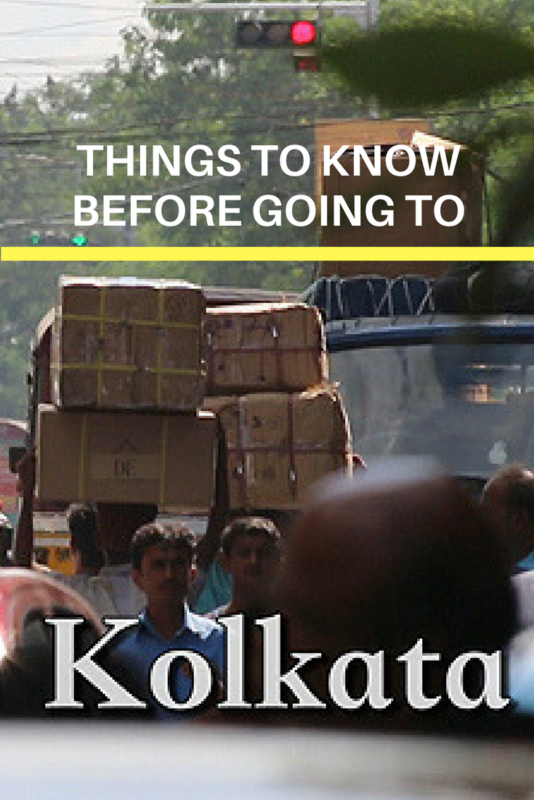 Things to know before going to Kolkata, Things to know before you go to Kolkata