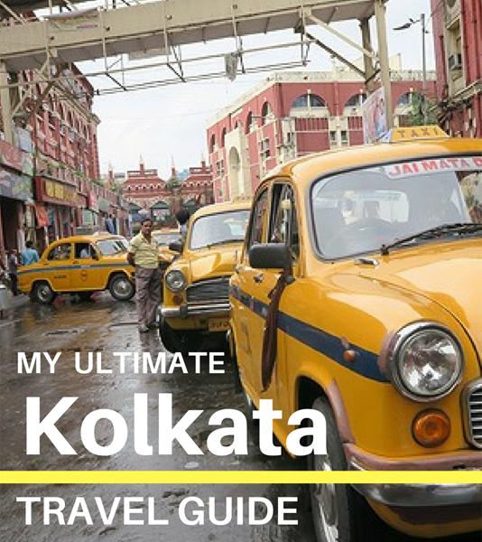 ultimate kolkata travel guide, kolkata travel guide