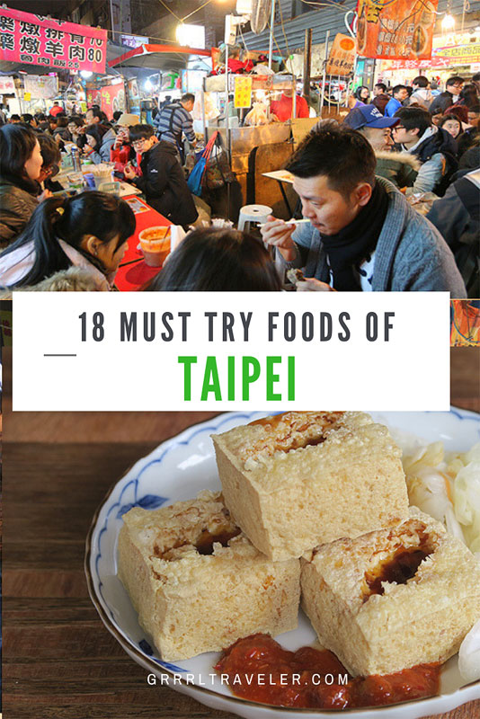 18 MUST TRY FOODS OF TAIPEI
