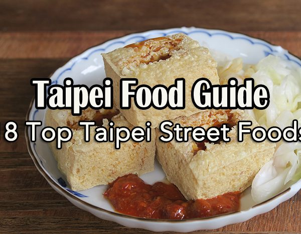 Taipei Food Guide, Top Taipei Street Foods