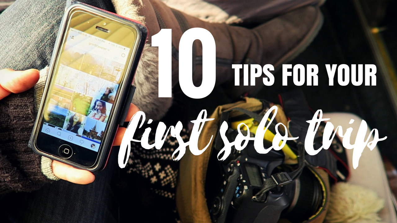 10 tips for your first solo trip, planning your first solo trip, tips for solo trip, first solo trip, planning your solo trip,