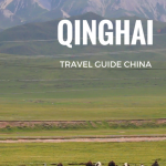 QINGHAI TRAVEL GUIDE