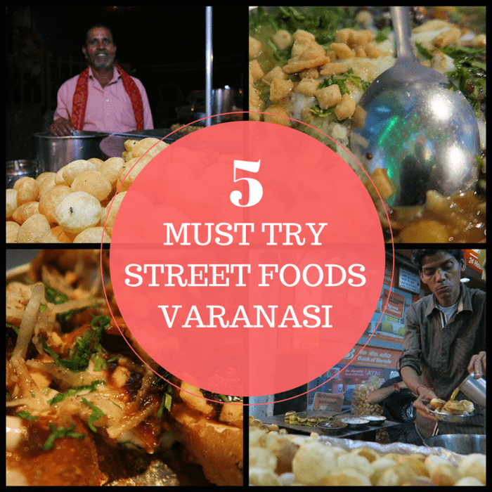 5 Must Try Street Foods in Varanasi