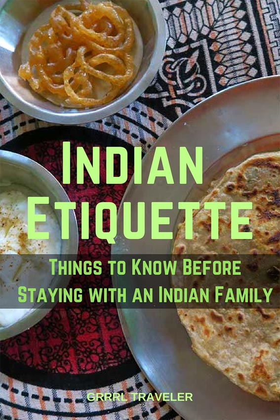 Indian Etiquette, Things to KNow Before Staying with an Indian Family
