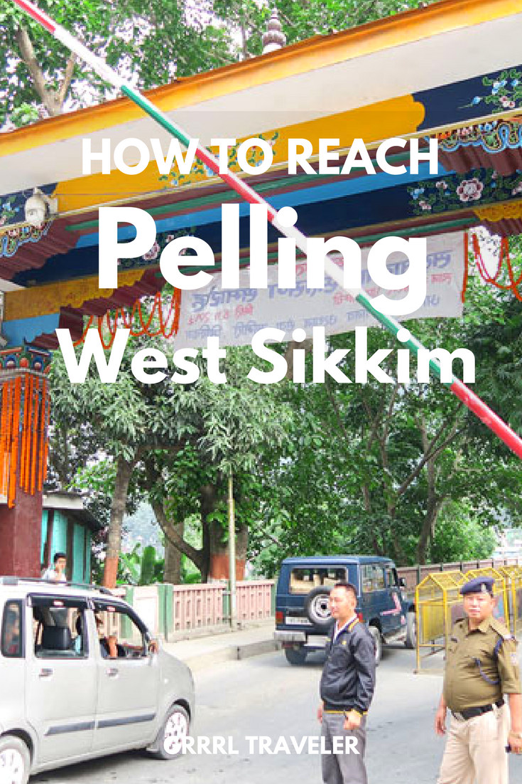 How to Reach Pelling | Darjeeling to Pelling