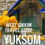 West Sikkim Travel Guide yuksom