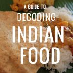decoding indian food, guide to indian food