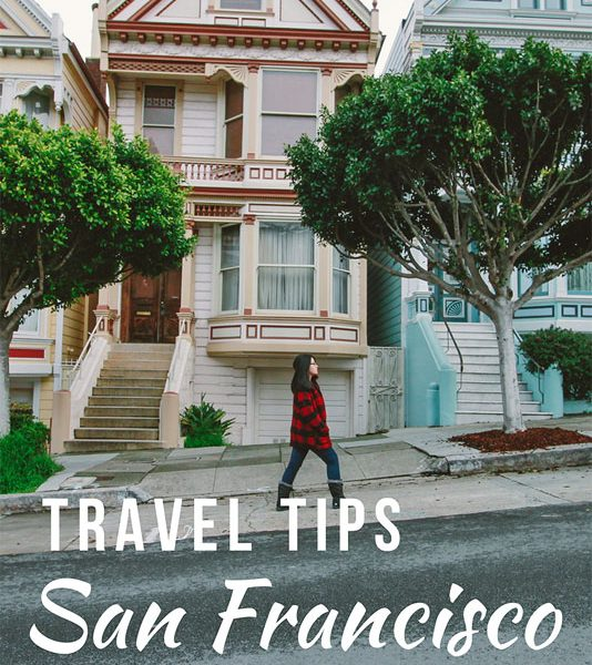 San Francisco travel tips, Things to know before traveling san francisco, travel tips san francisco, san francisco travel guide