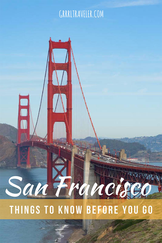 Things to know before traveling san francisco, travel tips san francisco, san francisco travel guide