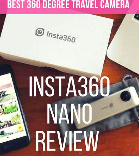 insta360 nano review, best 360 degree camera, 360 travel videos