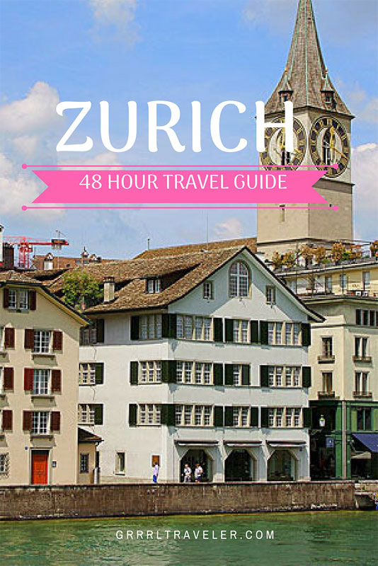 48 hours in zurich, zurich travel guide, best things to do zurich, best things to do in zurich, zurich top attractions