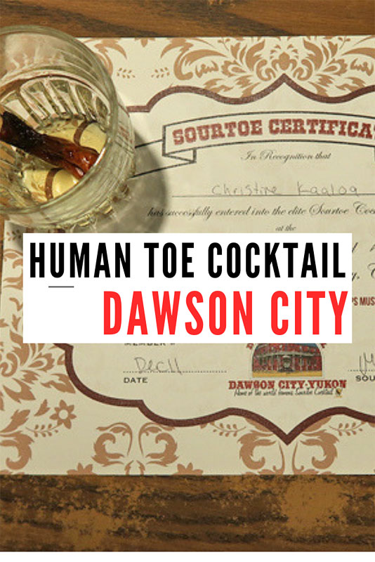 Sour toe cocktail Dawson