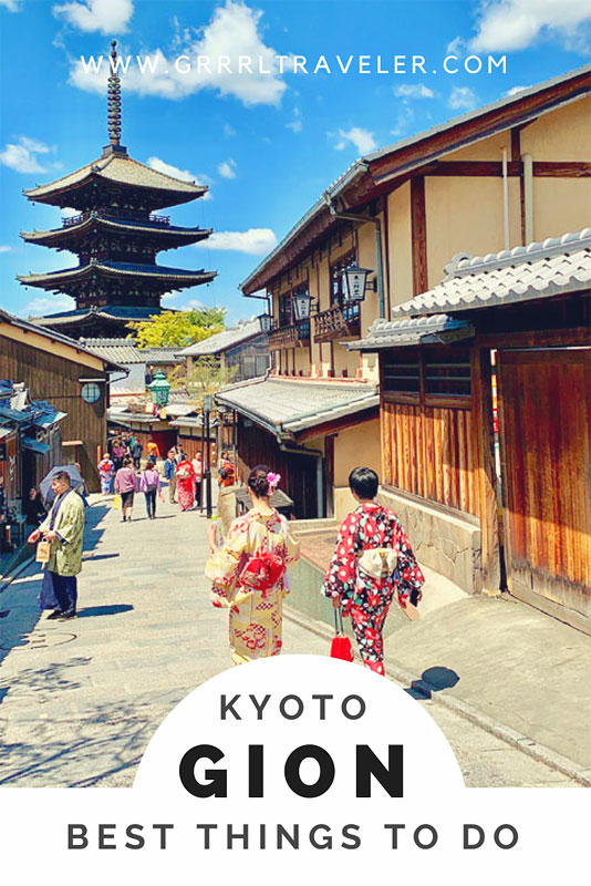 best things to do gion kyoto