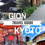 gion travel guide kyoto