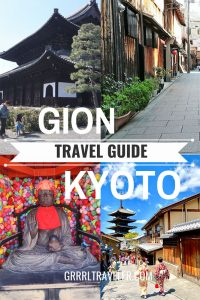 Geisha Spotting and Gion | Gion Travel Guide, Kyoto