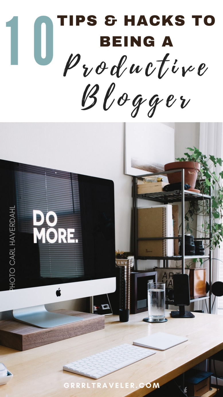 Tips to be a more productive blogger