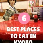 6 Best Places to Eat in Kyoto